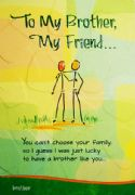 To My Brother...My Friend Card